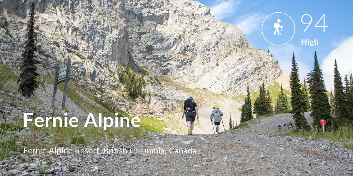 Hiking comfort level is 94 in Fernie Alpine