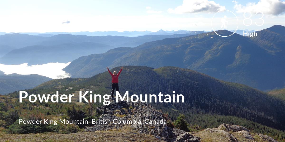 Hiking comfort level is 83 in Powder King Mountain