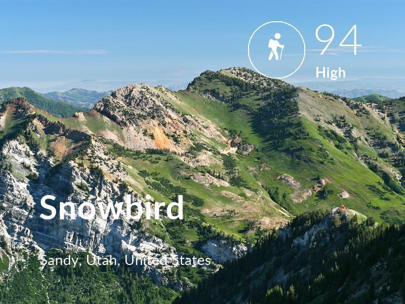 Hiking comfort level is 94 in Snowbird