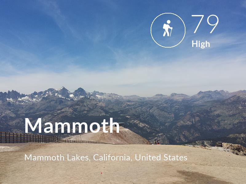 Hiking comfort level is 79 in Mammoth