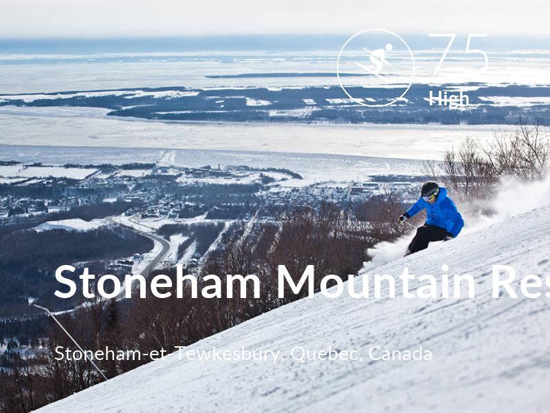 Skiing comfort level is 75 in Stoneham Mountain Resort
