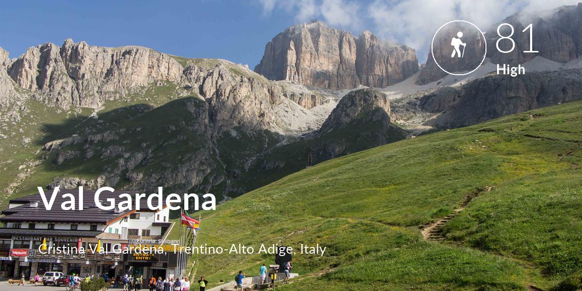 Hiking comfort level is 81 in Val Gardena