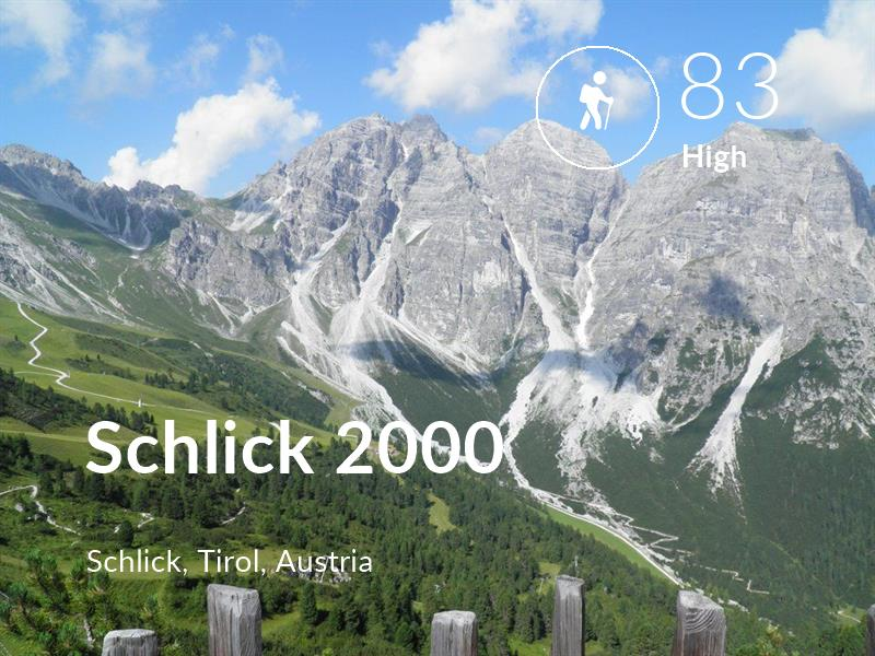 Hiking comfort level is 83 in Schlick 2000
